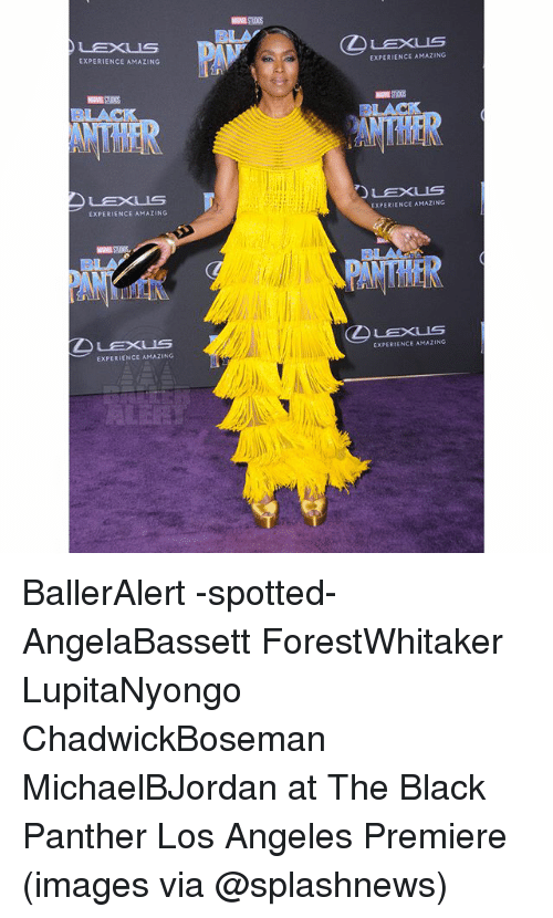 Lexus, Memes, and Black: LEXUS  LEXUS  EXPERIENCE AMAZING  EXPERIENCE AMAZING  BUACK  BLACK  PANTHER  EXPERIENCE AMAZING  EXPERIENCE AMAZING  LEXUS  EXPERIENCE AMAZING  EXPERIENCE AMAZING BallerAlert -spotted- AngelaBassett ForestWhitaker LupitaNyongo ChadwickBoseman MichaelBJordan at The Black Panther Los Angeles Premiere (images via @splashnews)