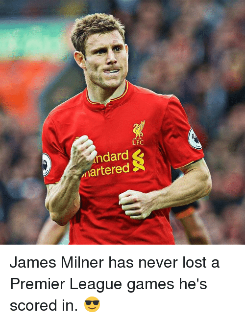 Memes, 🤖, and Lfc: LFC.  Xndard  Armartered S James Milner has never lost a Premier League games he's scored in. 😎