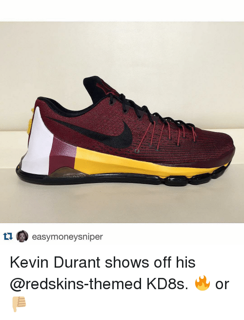 Kevin Durant and Sports: LI  ) easymoneysniper Kevin Durant shows off his @redskins-themed KD8s. 🔥 or 👎🏼
