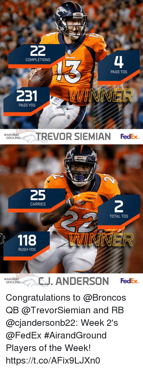 siem: lI  RONCOs  COMPLETIONS  PASS TDS  231  INNER  PASS YDS  #GRAND<TREVOR SIEM IAN  FedEx  GROUND  /   25  2  CARRIES  BRONC  TOTAL TDS  、 118  RUSH YDS  J. ANDERSON FedEx  #AIRAND  GROUND Congratulations to @Broncos QB @TrevorSiemian and RB @cjandersonb22: Week 2's @FedEx #AirandGround Players of the Week! https://t.co/AFix9LJXn0
