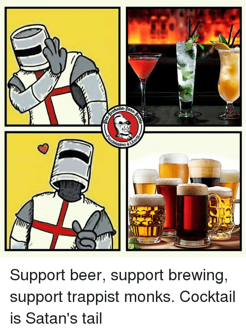 Cocktails: lia-30 Support beer, support brewing, support trappist monks.  Cocktail is Satan's tail