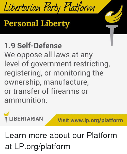 Libertarian tary plattornm personal liberty 19 self for Liberty home protection