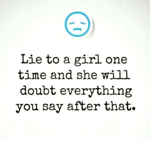 Girl lied about dating me