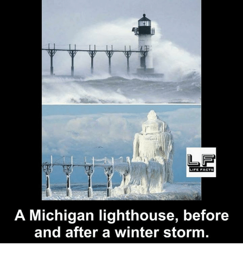 winter storm: LIFE FACTS  A Michigan lighthouse, before  and after a winter storm
