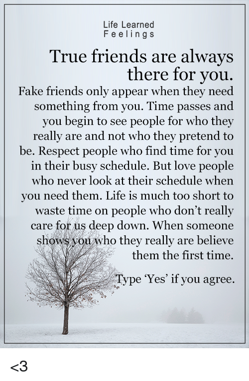 a true friend is always there for you essay A true friend realizes your need and comes forward to help you voluntarily without any hope of getting back anything in return from you such friends are of course very rare, but they are there matter of pride: friendship with such person in really a matter of pride.