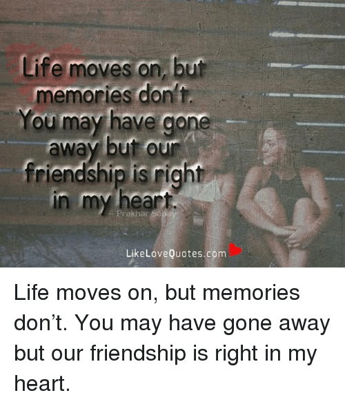 Gone Friends Quotes Pics: 25+ Best Memes About Friendship