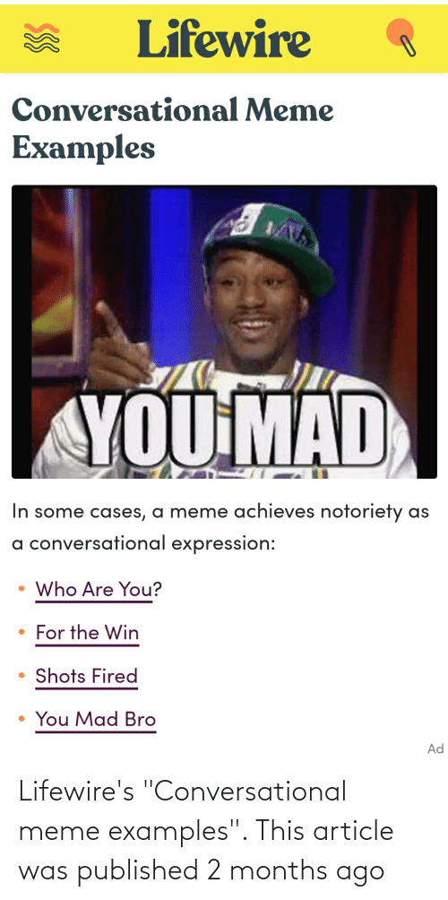 """Meme Examples: Lifewire's """"Conversational meme examples"""". This article was published 2 months ago"""