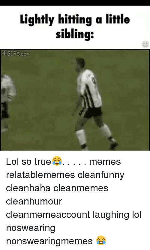 29 That Face You Make When Memes That Should Be a ... |Lol Clean Memes Face