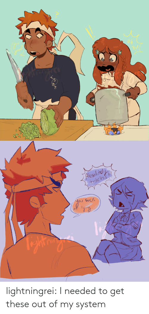 system: lightningrei:  I needed to get these out of my system