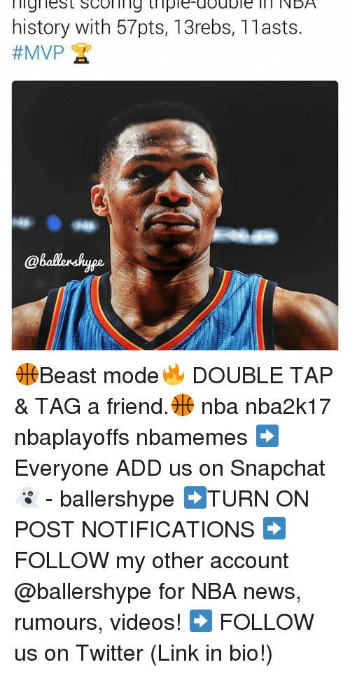 Nba, News, and Snapchat: lignes t SCOI ll ng triple-double NDA  history with 57pts, 13rebs, 11 asts.  🏀Beast mode🔥 DOUBLE TAP & TAG a friend.🏀 nba nba2k17 nbaplayoffs nbamemes ➡Everyone ADD us on Snapchat 👻 - ballershype ➡TURN ON POST NOTIFICATIONS ➡ FOLLOW my other account @ballershype for NBA news, rumours, videos! ➡ FOLLOW us on Twitter (Link in bio!)
