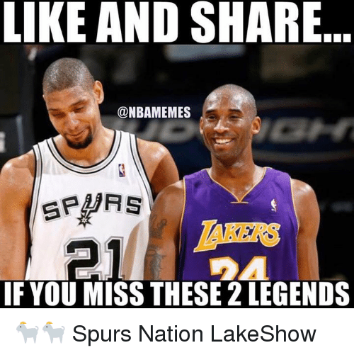 Nba, Spurs, and Legends: LIKE AND SHARE  @NBAMEMES  AKERS  IF YOU MISS THESE 2 LEGENDS 🐐🐐 Spurs Nation LakeShow