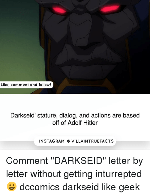"""Memes, Hitler, and Rams: Like, comment and follow!  Darkseid"""" stature, dialog, and actions are based  off of Adolf Hitler  IN STAG RAM O VILLAINTRUEFACTS Comment """"DARKSEID"""" letter by letter without getting inturrepted 😀 dccomics darkseid like geek"""
