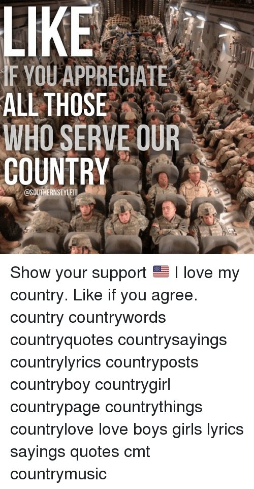 LIKE IF YOU APPRECIATE ALL THOSE WHO SERVE OUR COUNTRY Show Your ...