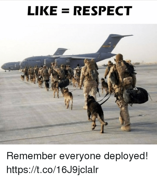 Memes, Respect, and 🤖: LIKE RESPECT Remember everyone deployed! https://t.co/16J9jclalr