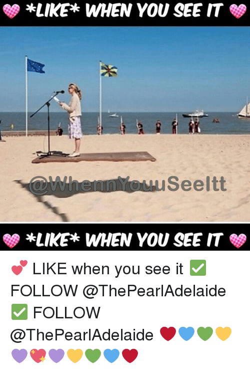 When you see it: *LIKE WHEN YOU SEE IT  Seeltt  SS *LIKE WHEN YOU SEE IT 💕 LIKE when you see it ✅ FOLLOW @ThePearlAdelaide ✅ FOLLOW @ThePearlAdelaide ❤💙💚💛💜💖💜💛💚💙❤