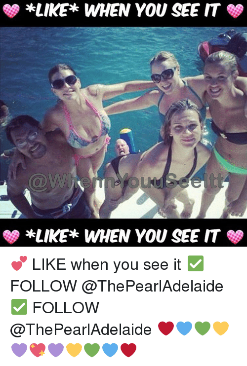 When you see it: *LIKE WHEN YOU SEE IT  SS *LIKE WHEN YOU SEE IT 💕 LIKE when you see it ✅ FOLLOW @ThePearlAdelaide ✅ FOLLOW @ThePearlAdelaide ❤💙💚💛💜💖💜💛💚💙❤