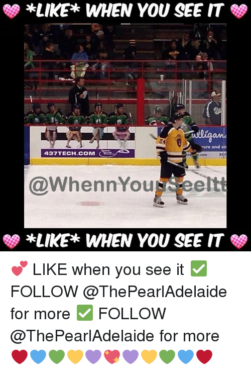 When you see it: *LIKE WHEN YOU SEE IT  ure and sin  437 TECH .COM  @When nYou eeltt  *LIKE WHEN YOU SEE IT 💕 LIKE when you see it ✅ FOLLOW @ThePearlAdelaide for more ✅ FOLLOW @ThePearlAdelaide for more ❤💙💚💛💜💖💜💛💚💙❤