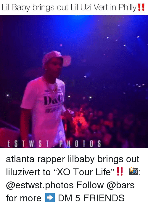 "Lil Uzi: Lil Baby brings out Lil Uzi Vert in Philly!!  PHOTOS atlanta rapper lilbaby brings out liluzivert to ""XO Tour Life""‼️ 📸: @estwst.photos Follow @bars for more ➡️ DM 5 FRIENDS"