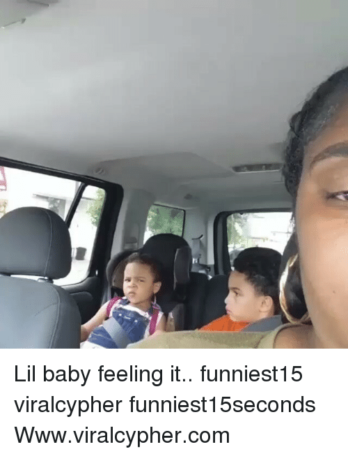 Funny, Baby, and Com: Lil baby feeling it.. funniest15 viralcypher funniest15seconds Www.viralcypher.com