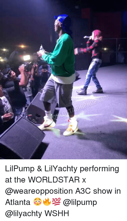 Memes, Worldstar, and Wshh: LilPump & LilYachty performing at the WORLDSTAR x @weareopposition A3C show in Atlanta 😳🔥💯 @lilpump @lilyachty WSHH