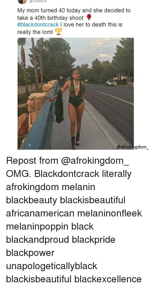 Black Don't Crack: @LindoRicoo  My mom turned 40 today and she decided to  take a 40th birthday shoot  #blackdontcrack I love her to death this is  really the loml  @afrokingdom Repost from @afrokingdom_ OMG. Blackdontcrack literally afrokingdom melanin blackbeauty blackisbeautiful africanamerican melaninonfleek melaninpoppin black blackandproud blackpride blackpower unapologeticallyblack blackisbeautiful blackexcellence
