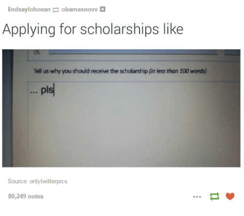 twitterpated: lindsay lohoean obamasnovv  Applying for scholarships like  Tell us why you should receive the scholarship fin less than 100 words)  pls  Source: only twitterpics  80,249 notes