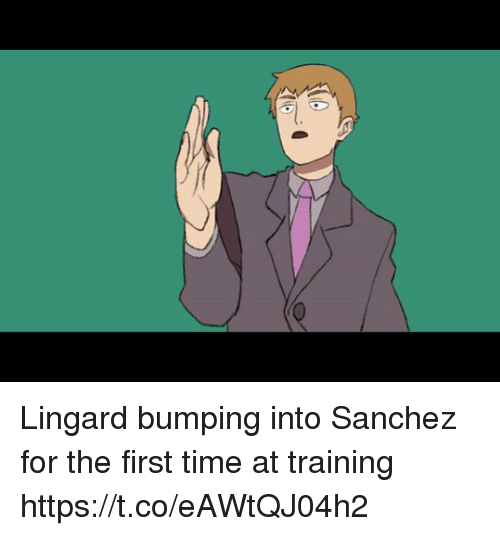 Soccer, Time, and First: Lingard bumping into Sanchez for the first time at training https://t.co/eAWtQJ04h2