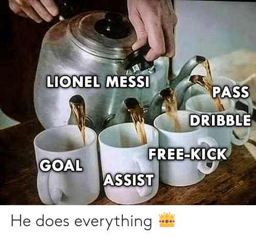 Assist: LIONEL MESSI  PASS  DRIBBLE  FREE-KICK  GOAL  ASSIST He does everything 👑