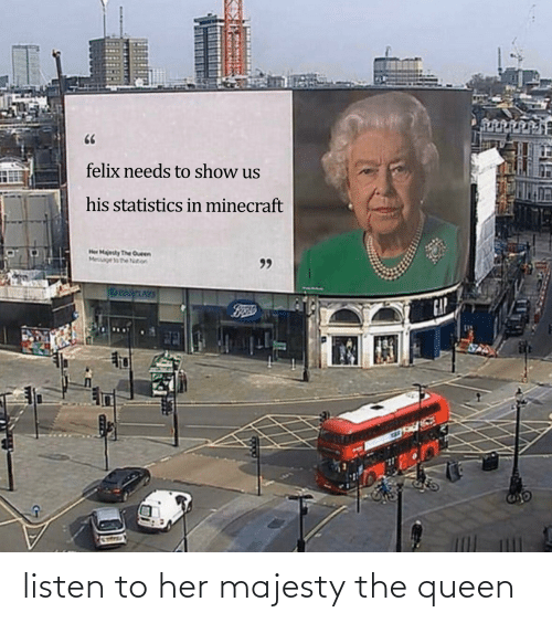 the queen: listen to her majesty the queen