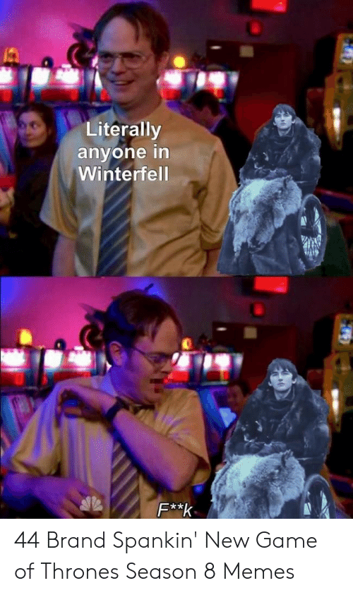 game of thrones season: Literally  anyone in  Winterfel  2 44 Brand Spankin' New Game of Thrones Season 8 Memes
