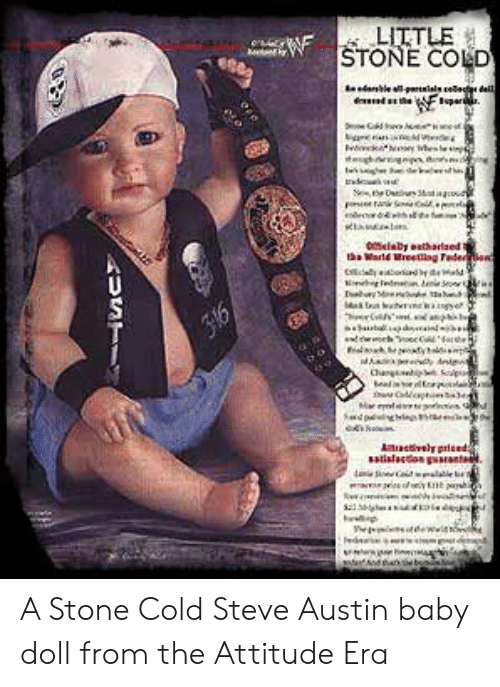 steve austin: LITTLE  STONE COLD  d F  oaby thatsed t  t Warld Mreetling Federen  316  Cha  Aevly pried  aslac garnt  alae  USTI A Stone Cold Steve Austin baby doll from the Attitude Era