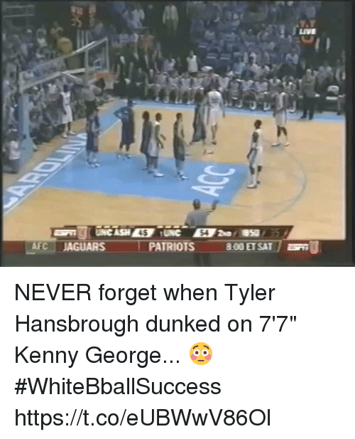 "Basketball, Patriotic, and White People: LIVE  45  54  LAFC-JAGUARS  I  PATRIOTS  800 ET SAT /  U NEVER forget when Tyler Hansbrough dunked on 7'7"" Kenny George... 😳 #WhiteBballSuccess https://t.co/eUBWwV86Ol"