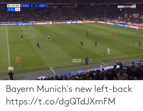 Bayern: LIVE  bein SPORTS HD 2  45:00  BAY  тOт  0:36 +2  mastercard  NISSAN  PayStation  SAGE &  ISSAN  beIN SPORTB  EQUAL  barn Bayern Munich's new left-back https://t.co/dgQTdJXmFM