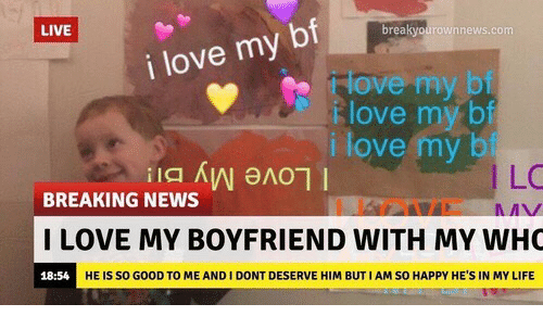 i love my boyfriend: LIVE  breakyourownnews  i love my bf  love my bf  love my bf  i love my b  LC  BREAKING NEWS  I LOVE MY BOYFRIEND WITH MY WH  18:54  HE IS SO GOOD TO ME AND I DONT DESERVE HIM BUT I AM SO HAPPY HE'S IN MY LIFE