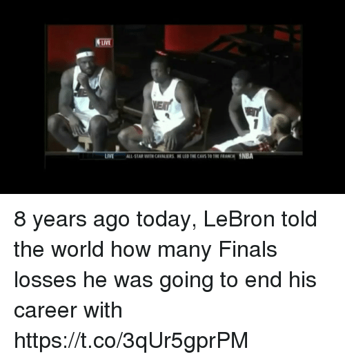 All Star, Cavs, and Finals: LIVE  LIVE  ALL STAR WTH CAVANERS E LED THE CAVS TO THE FRANCH NBA 8 years ago today, LeBron told the world how many Finals losses he was going to end his career with https://t.co/3qUr5gprPM