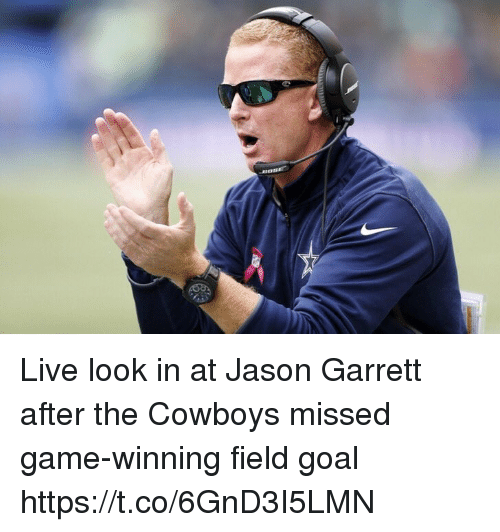 Dallas Cowboys, Football, and Nfl: Live look in at Jason Garrett after the Cowboys missed game-winning field goal https://t.co/6GnD3I5LMN