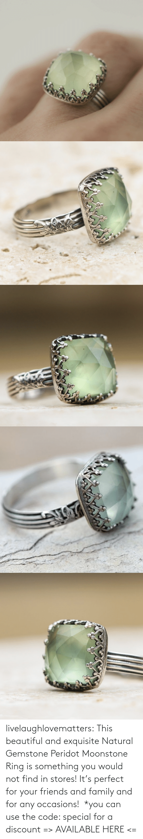 Discount: livelaughlovematters: This beautiful and exquisiteNatural Gemstone Peridot Moonstone Ring is something you would not find in stores! It's perfect for your friends and family and for any occasions! *you can use the code: special for a discount => AVAILABLE HERE <=