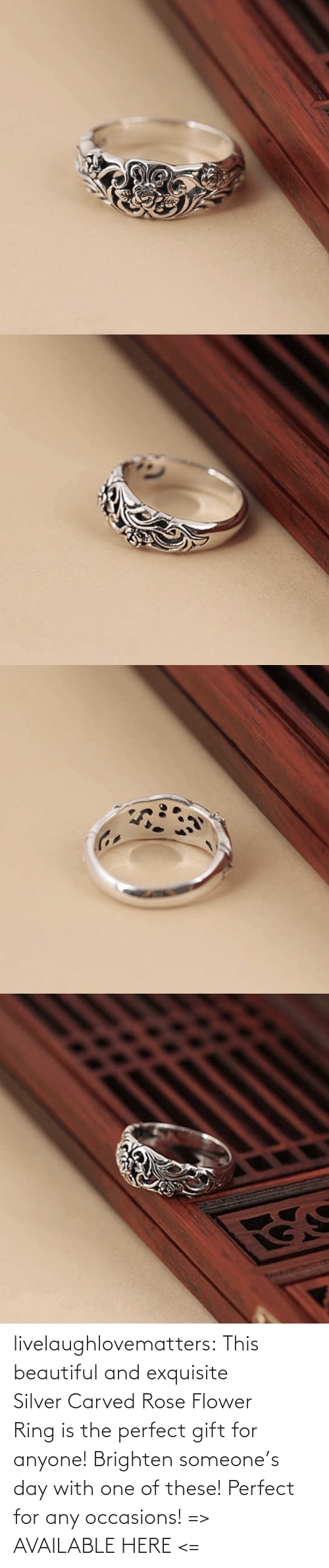 Beautiful, Tumblr, and Blog: livelaughlovematters: This beautiful and exquisite Silver Carved Rose Flower Ring is the perfect gift for anyone! Brighten someone's day with one of these! Perfect for any occasions!  => AVAILABLE HERE <=
