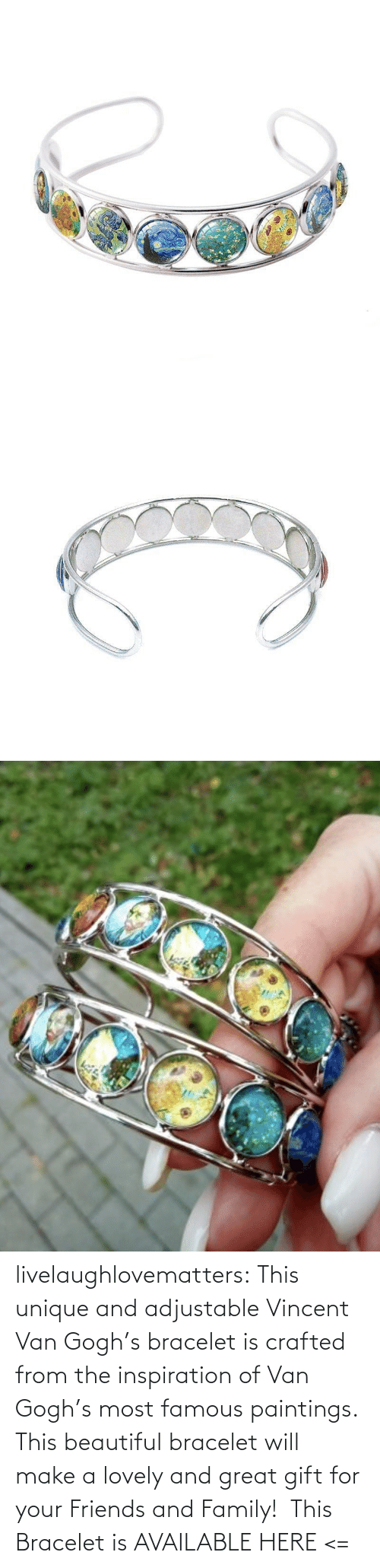 famous: livelaughlovematters: This unique and adjustable Vincent Van Gogh's bracelet is crafted from the inspiration of Van Gogh's most famous paintings. This beautiful bracelet will make a lovely and great gift for your Friends and Family!  This Bracelet is AVAILABLE HERE <=