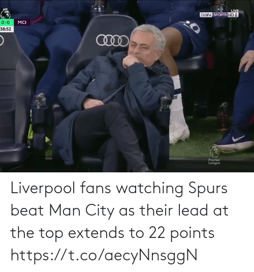 lead: Liverpool fans watching Spurs beat Man City as their lead at the top extends to 22 points https://t.co/aecyNnsggN