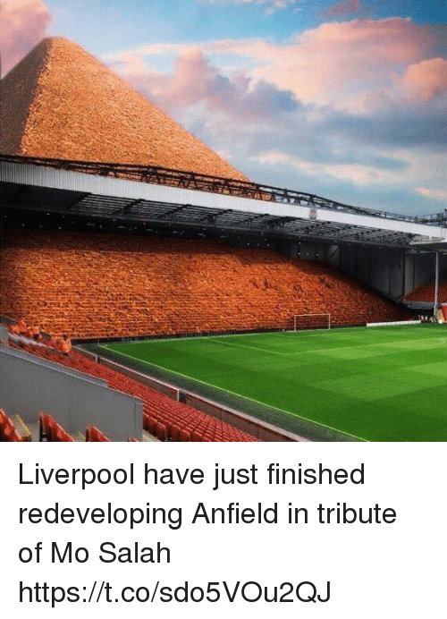 Soccer, Liverpool F.C., and Salah: Liverpool have just finished redeveloping Anfield in tribute of Mo Salah https://t.co/sdo5VOu2QJ