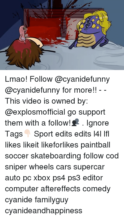 lfl: Lmao! Follow @cyanidefunny @cyanidefunny for more!! - - This video is owned by: @explosmofficial go support them with a follow!👥 . Ignore Tags👇🏻 Sport edits edits l4l lfl likes likeit likeforlikes paintball soccer skateboarding follow cod sniper wheels cars supercar auto pc xbox ps4 ps3 editor computer aftereffects comedy cyanide familyguy cyanideandhappiness