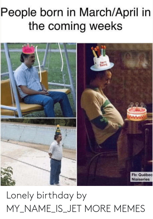 jet: Lonely birthday by MY_NAME_IS_JET MORE MEMES