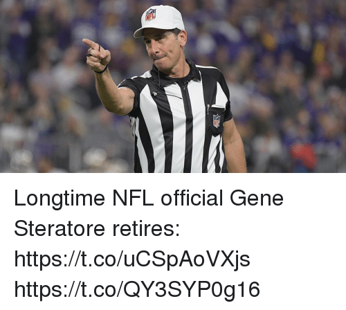 Memes, Nfl, and 🤖: Longtime NFL official Gene Steratore retires: https://t.co/uCSpAoVXjs https://t.co/QY3SYP0g16