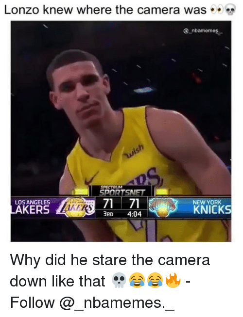 New York Knicks, Memes, and New York: Lonzo knew where the camera was . .  @ nbamemes-  gh  SPECTAUM  SPORTSNET  LOS ANGELES  NEW YORK  KNICKS  3RD 4:04 Why did he stare the camera down like that 💀😂😂🔥 - Follow @_nbamemes._