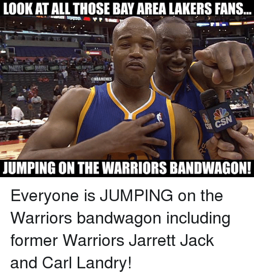 Look Atall Those Bayarealakers Fans Nbamemes Jumping On The Warriors