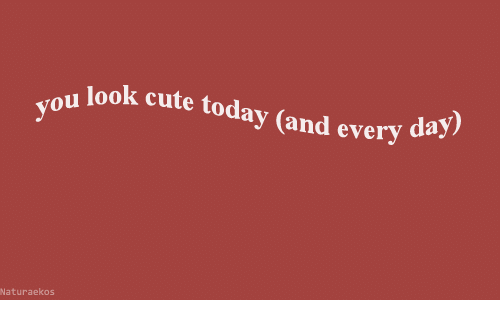 Cute, Yo, and Today: look cute today (and every d  yo  Naturaekos