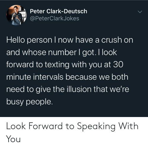 Forward: Look Forward to Speaking With You