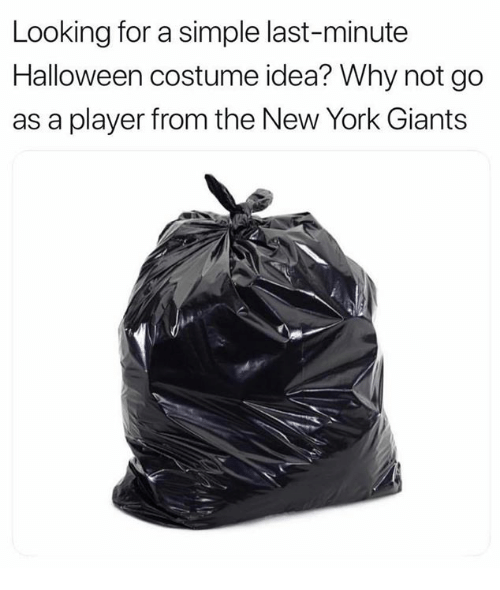 New York Giants: Looking for a simple last-minute  Halloween costume idea? Why not go  as a player from the New York Giants