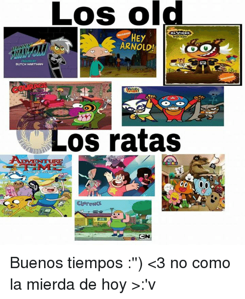 Old, Arnold, and Butch Hartman: Los old  ARNOLD!  CHEATED  BUTCH HARTMAN  OS ratas  00 00 Buenos tiempos :'') <3 no como la mierda de hoy >:'v